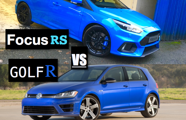 2016 Ford Focus RS vs 2016 Volkswagen Golf R