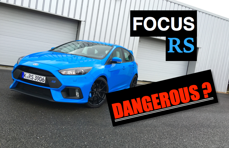 2016 Ford Focus RS Dangerous